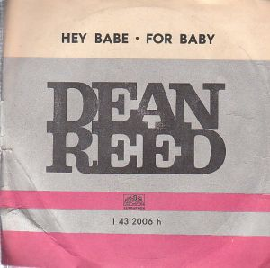 Dean Reed - Hey Babe, For baby.