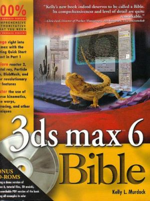 3ds max 6 Bible. Kelly L. Murdock