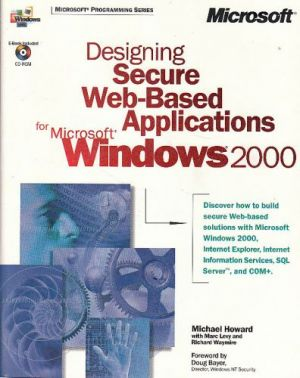 Designing Secure Web-Based Applications for Microsoft® Windows® 2000