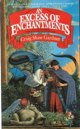 An Excess of Enchantment. Craig Shaw Gardner